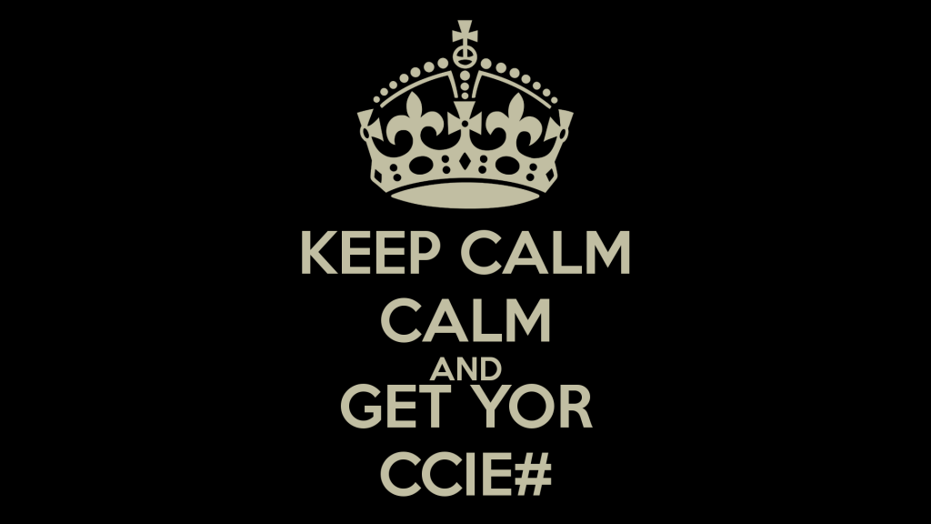 keep-calm-calm-and-get-yor-ccie