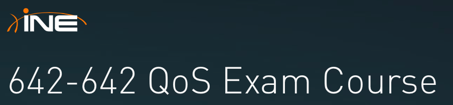642-642 QoS Exam Course - INE 2015-08-21 21-53-14